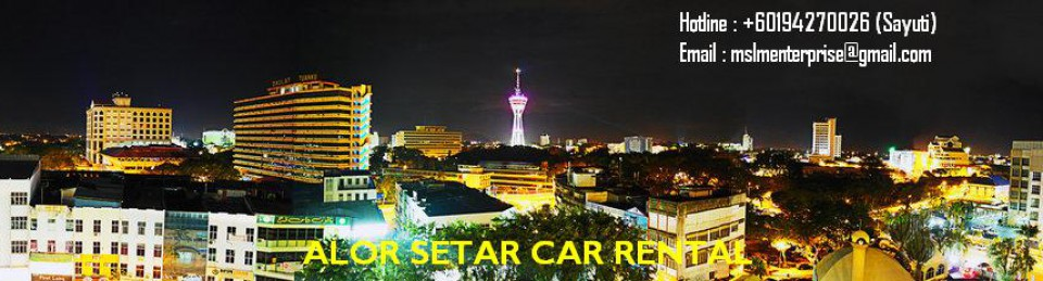 ALOR SETAR CAR RENTAL